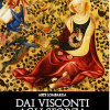 MOSTRA VISCONTI SFORZA